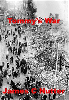 Tommy's War by James C Nutter