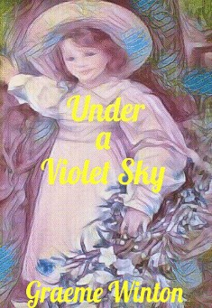 Book cover: Under a Violet Sky by Graeme Winton