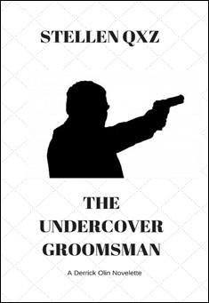 The Undercover Groomsman - Stellen Qxz