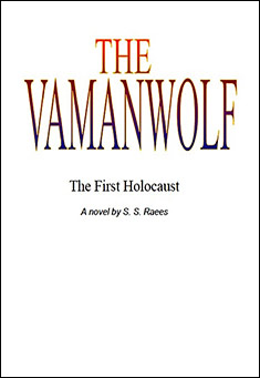 The Vamanwolf: The First Holocaust by S.S. Raees
