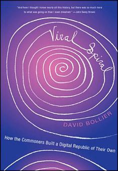 Viral Spiral by David Bollier
