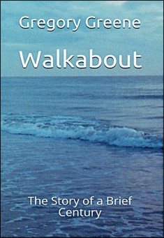 Walkabout by Gregory Greene