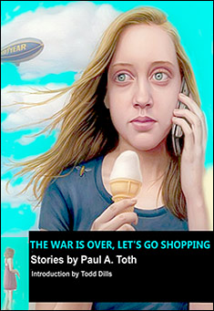 The War Is Over, Let's Go Shopping By Paul A. Toth