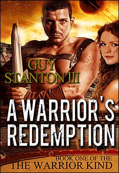 A Warrior's Redemption By Guy S. Stanton III