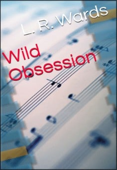 Wild Obsession by Lietha Wards