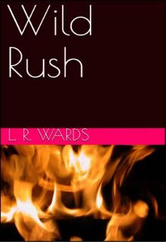 Wild Rush by Lietha Wards