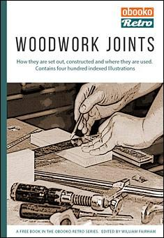 Woodwork Joints for Beginners and Experts