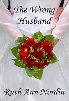 The Wrong Husband by Ruth Ann Nordin