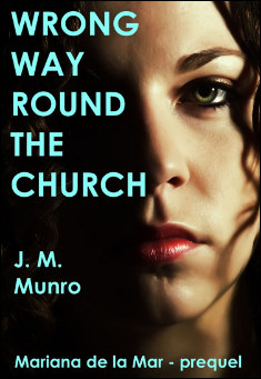 Book cover: Wrong Way Round the Church. By J. M. Munro