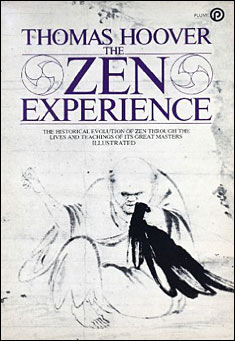 The Zen Experience by Thomas Hoover
