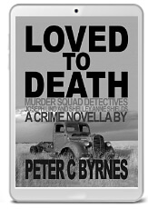 Loved to Death by Peter C Byrnes - book cover